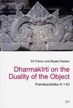 Dharmakirti on the Duality of the Object : Pramanavarttika III 1-63 - Eli Franco