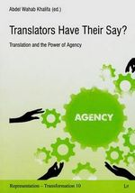 Translators Have Their Say? : Translation and Power of Agency