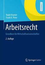 Arbeitsrecht : Grundkurs Fur Wirtschaftswissenschaftler - Ralph Kramer
