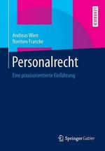 Personalrecht : Eine Praxisorientierte Einfuhrung - Andreas Wien