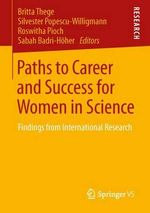 Paths to Career and Success for Women in Science : Findings from International Research