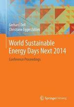 World sustainable energy days next 2014 : Conference Proceedings