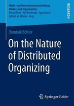 On the Nature of Distributed Organizing - Dominik Bohler