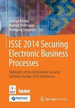 Isse 2014 Securing Electronic Business Processes : Highlights of the Information Security Solutions Europe 2014 Conference