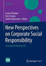 New Perspectives on Corporate Social Responsibility : Locating the Missing Link