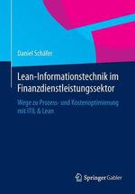 Lean-Informationstechnik Im Finanzdienstleistungssektor : Wege Zu Prozess- Und Kostenoptimierung Mit Itil & Lean - Daniel Schafer