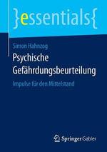 Psychische Gefahrdungsbeurteilung : Impulse Fur Den Mittelstand - Simon Hahnzog