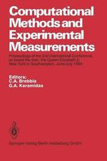 Computational Methods and Experimental Measurements : Proceedings of the 2nd International Conference, on Board the Liner, the Queen Elizabeth 2, New York to Southampton, June/July 1984