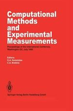 Computational Methods and Experimental Measurements : Proceedings of the International Conference, Washington D.C., July 1982