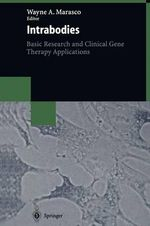 Intrabodies : Basic Research and Clinical Gene Therapy Applications