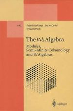 The W3 Algebra : Modules, Semi-Infinite Cohomology and BV Algebras - Peter Bouwknegt