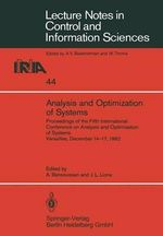 Analysis and Optimization of Systems : Proceedings of the Fifth International Conference on Analysis and Optimization of Systems Versailles, December 14-17, 1982