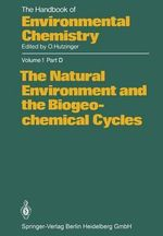 The Natural Environment and the Biogeochemical Cycles : Proceedings of the 11th Urban Environment Symposiu...