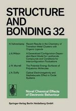 Novel Chemical Effects of Electronic Behaviour : Structure and Bonding - Xue Duan