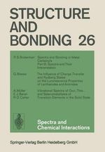Spectra and Chemical Interactions : Structure and Bonding - Xue Duan