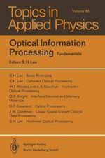 Optical Information Processing : Fundamentals