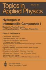 Hydrogen in Intermetallic Compounds I : Electronic, Thermodynamic, and Crystallographic Properties, Preparation