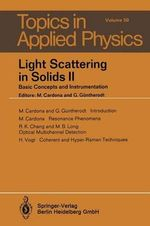 Light Scattering in Solids II : Basic Concepts and Instrumentation - M. Cardona