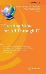 Creating Value for All Through IT : IFIP WG 8.6 International Conference on Transfer and Diffusion of IT, TDIT 2014, Aalborg, Denmark, June 2-4, 2014, Proceedings