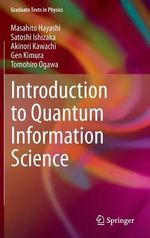 Introduction to Quantum Information Sciences - Masahito Hayashi