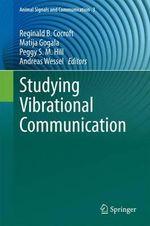Studying Vibrational Communication