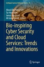 Bio-Inspired Systems in Cyber Security