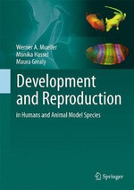 Development and Reproduction in Humans and Animal Model Species - Werner A. Muller