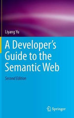 A Developer's Guide to the Semantic Web 2014 - Liyang Yu