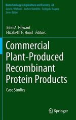 Commercial Plant-Produced Recombinant Protein Products : Case Studies