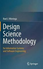 Design Science Methodology for Information Systems and Software Engineering - Roel J. Wieringa