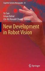 New Development in Robot Vision