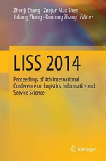 Proceedings of 2014 International Conference on Logistics, Informatics and Service Science