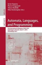 Automata, Languages, and Programming : 41st International Colloquium, Icalp 2014, Copenhagen, Denmark, July 8-11, 2014, Proceedings, Part I
