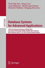 Database Systems for Advanced Applications : 19th International Conference, Dasfaa 2014, International Workshops: Bdma, Damen, Sim^3, Uncrowd; Bali, Indonesia, April 21-24, 2014, Revised Selected Papers