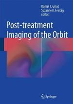 Post-Treatment Imaging of the Orbit
