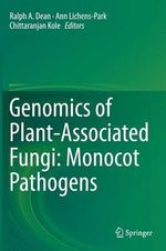 Genomics of Plant-Associated Fungi : Monocot Pathogens