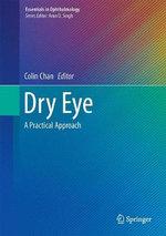 Dry Eye : A Practical Approach