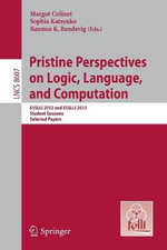 Pristine Perspectives on Logic, Language and Computation : Esslli 2012 and Esslli 2013 Student Sessions, Selected Papers