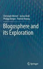 Blogosphere and its Exploration - Christoph Meinel