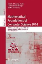 Mathematical Foundations of Computer Science 2014 : 39th International Symposium, Mfcs 2014, Budapest, Hungary, August 26-29, 2014. Proceedings, Part II