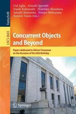 Concurrent Objects and Beyond : Papers Dedicated to Akinori Yonezawa on the Occasion of His 65th Birthday