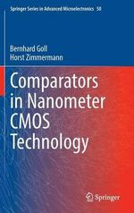 Comparators in Nanometer Cmos Technology - Bernhard Goll
