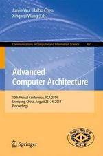 Advanced Computer Architecture : 10th Annual Conference, ACA 2014, Shenyang, China, August 23-24, 2014. Proceedings