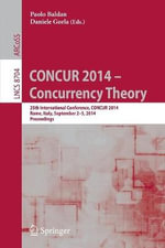 Concur 2014 - Concurrency Theory : 25th International Conference, Concur 2014, Rome, Italy, September 2-5, 2014. Proceedings