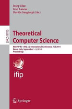 Theoretical Computer Science : 8th Ifip Tc 1/Wg 2.2 International Conference, TCS 2014, Rome, Italy, September 1-3, 2014. Proceedings