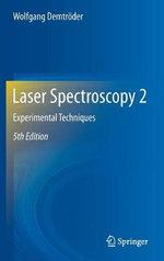Laser Spectroscopy 2 : Experimental Techniques - Wolfgang Demtroder