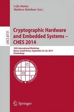 Cryptographic Hardware and Embedded Systems -- Ches 2014 : 16th International Workshop, Busan, South Korea, September 23-26, 2014, Proceedings