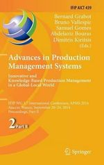 Advances in Production Management Systems: Innovative and Knowledge-Based Production Management in a Global-Local World : Ifip Wg 5.7 International Conference, Apms 2014, Ajaccio, France, September 20-24, 2014, Proceedings, Part II