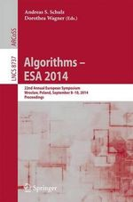 Algorithms - ESA 2014 : 21th Annual European Symposium, Wroclaw, Poland, September 8-10, 2014. Proceedings