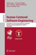 Human-Centered Software Engineering : 5th Ifip Wg 13.2 International Conference, Hcse 2014, Paderborn, Germany, September 16-18, 2014. Proceedings